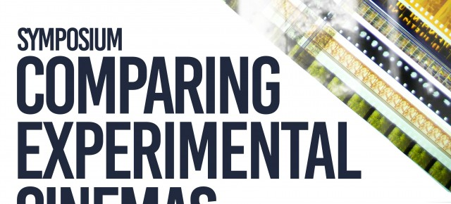 SYMPOSIUM: COMPARING EXPERIMENTAL CINEMAS 18 – 19 December 2014